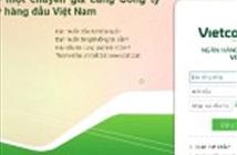Vietcombank cảnh báo giao dịch giả mạo ngân hàng điện tử