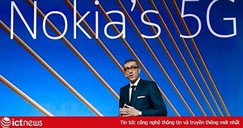 Nokia sẵn sàng đoạt ngôi vương 5G của Huawei