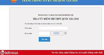 Sở GD&ĐT Hà Nội hướng dẫn tra cứu online điểm thi THPT quốc gia năm 2018
