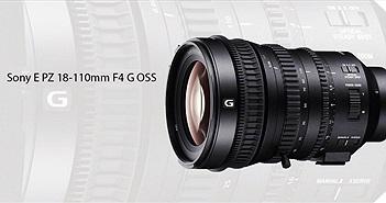 Sony ra mắt ống kính E PZ 18-110mm F4 G OSS: ống kính E-mount chuyên dụng cho quay phim, giá $3.500