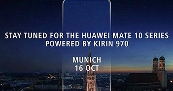 Huawei Mate 10 sẽ có máy ảnh khẩu độ f/1.6
