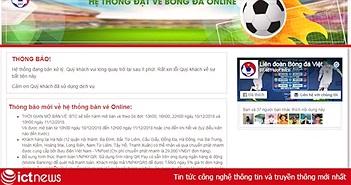 Tạm dừng hoạt động trang web giả mạo bán vé trận chung kết AFF Cup 2018