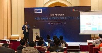 IBM ra mắt máy chủ Power Systems với bộ xử lý POWER9 dành cho siêu máy tính mạnh nhất thế giới
