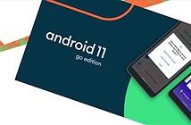 Android 11 Go Edition ra mắt: Món quà của Google cho smartphone cấu hình thấp