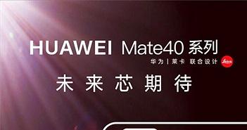 Huawei Mate 40 ra mắt ngày 22/10 với 4 phiên bản