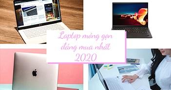 Điểm mặt những laptop mỏng gọn đáng mua nhất 2020