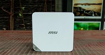 [Đánh giá] MSI Cubi - mini PC nhỏ nhưng có võ, giá dưới 10 triệu