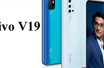 "Ra mắt Vivo V19: 4 camera, giá cực ""mềm"""