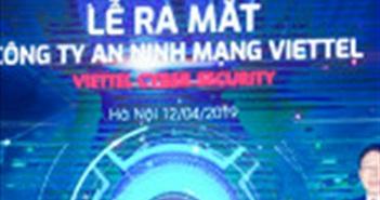 Viettel thành lập công ty an ninh mạng Viettel Cyber Security Company