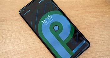 Điểm danh các tính năng mới trên phiên bản hệ điều hành Android P
