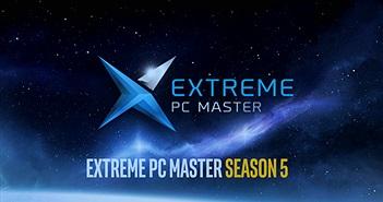 Khởi động lễ hội trình diễn máy tính Extreme PC Master Season 5