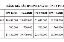 Viettel công bố giá bán chính thức của iPhone 6 và 6 Plus