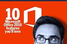 Đừng bỏ lỡ 10 tính năng nổi bật trên Microsoft Office 2016