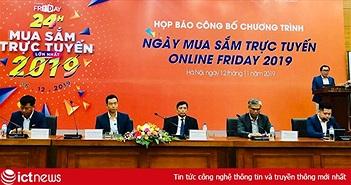 Online Friday 2019: Bộ Công Thương đặt mục tiêu hơn 1 triệu đơn hàng