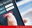 Bộ Công an cảnh báo thủ đoạn giả mạo tin nhắn thương hiệu ngân hàng để lừa chiếm đoạt tiền của người dân