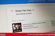 Người Indonesia truy tìm Đoàn Văn Hậu sau trận thua U22 Việt Nam