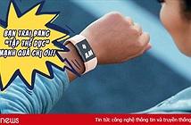 Phát hiện bạn trai ngoại tình nhờ chiếc đồng hồ Fitbit báo anh này tập thể dục quá mạnh vào lúc 4 giờ sáng