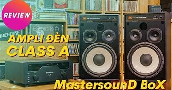 Ampli đèn MastersounD BoX – Dung hòa tính tự nhiên, độ chi tiết, kiểm soát bass tốt