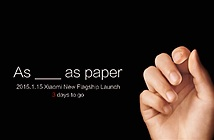 """Xiaomi hé lộ về smartphone """"mỏng như giấy"""" vào 15/1"""
