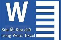 Cách sửa lỗi Font chữ trong Word và Excel