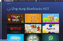 Phần Mềm Giả Lập Android Trên PC Tốt Nhất – Bluestacks