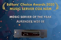 Editors Choice Awards 2020: Aurender W20 Special Edition – Music Server của năm