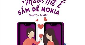 Khuyến mãi Valentine 2019: 'Muốn hết ế, sắm dế Nokia'