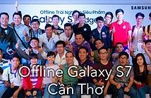 Hình ảnh buổi offline Galaxy S7/Edge tại Cần Thơ