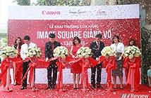 Canon mở cửa hàng Image Square thứ 3 tại Hà Nội