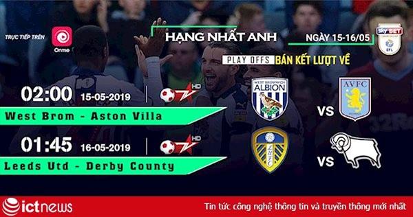 Đêm mai, Bóng đá TV và Onme phát trực tiếp 2 trận bán kết trận bán kết Playoffs của giải Hạng nhất Anh
