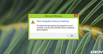 """Khắc phục lỗi """"Your computer is low on memory"""" trên Windows 10"""
