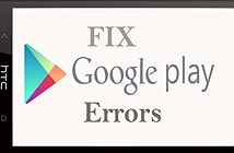 Phải làm gì khi Google Play Store không hoạt động?