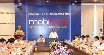 """Bộ trưởng Trương Minh Tuấn: """"MobiFone cần có khát vọng vươn ra thị trường thế giới"""""""