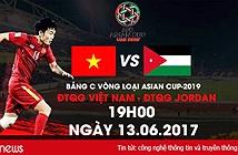 Trực tiếp trận Việt Nam vs Jordan, 19h00 ngày 13/6, ở đâu?