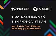 Timo công bố hợp tác chiến lược với Mambu để mở rộng quy mô kinh doanh