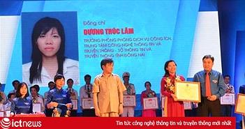 Đồng Nai: Hai cán bộ CNTT nhận giải thưởng toàn quốc