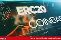 Sàn giao dịch tiền mật mã Coinbase chính thức niêm yết Token ERC-20