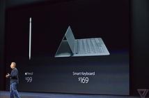 Apple Pencil và Smart Keyboard được bày bán trễ