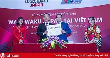 Ra mắt kênh truyền hình Wakuwaku Japan tại Việt Nam