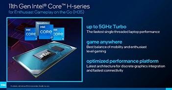 Intel Tiger Lake-H cuối cùng cũng sử dụng kiến trúc SuperFin 10nm mới