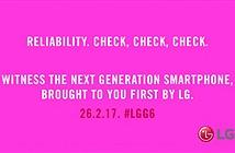 LG tung ảnh G6, ra mắt ngày 26/2