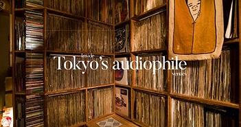 """Bên trong những """"điểm hẹn"""" audiophile ở Tokyo (kỳ 1)"""