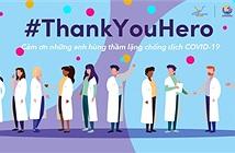TikTok phát động Chiến dịch #ThankYouHero tri ân cán bộ y tế chống dịch Covid-19 tại Việt Nam