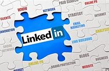 Tìm hiểu LinkedIn, mạng tuyển dụng khiến Microsoft chi tới 26,2 tỷ USD để mua lại