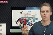 Thử đo tốc độ quảng cáo và thực tế của 10 loại thẻ nhớ hàng đầu