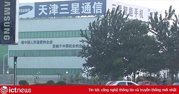 Samsung sẽ ngừng hoạt động nhà máy sản xuất điện thoại tại Trung Quốc?