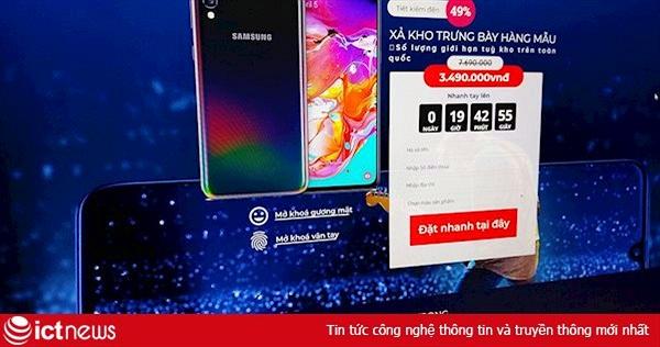 Đặt mua điện thoại Samsung giảm giá 50%, nhận về hàng giả Oppo ở VN
