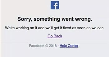 Facebook bất ngờ ngừng hoạt động do kiểm tra định kỳ