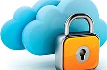 """Những khó khăn khi bảo mật dữ liệu """"trên mây"""""""