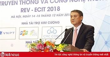 Tạo chính sách đột phá cho ngành công nghiệp ICT để Việt Nam bắt kịp thời cơ trong CMCN 4.0